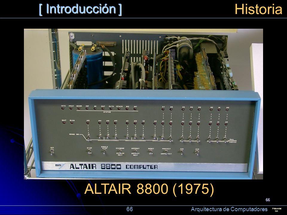 Historia ALTAIR 8800 (1975) [ Introducción ]